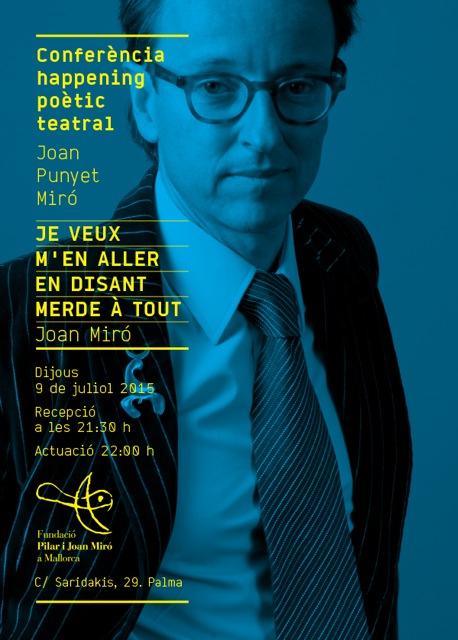 Happening poètic teatral - Joan Punyet Miró