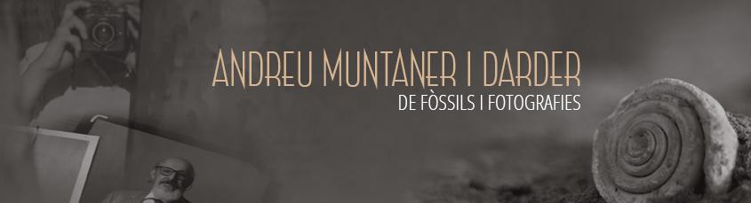 Andreu Muntaner i Darder. De fòssils i fotografies